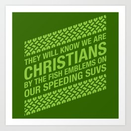 They Will Know We Are Christians Art Print