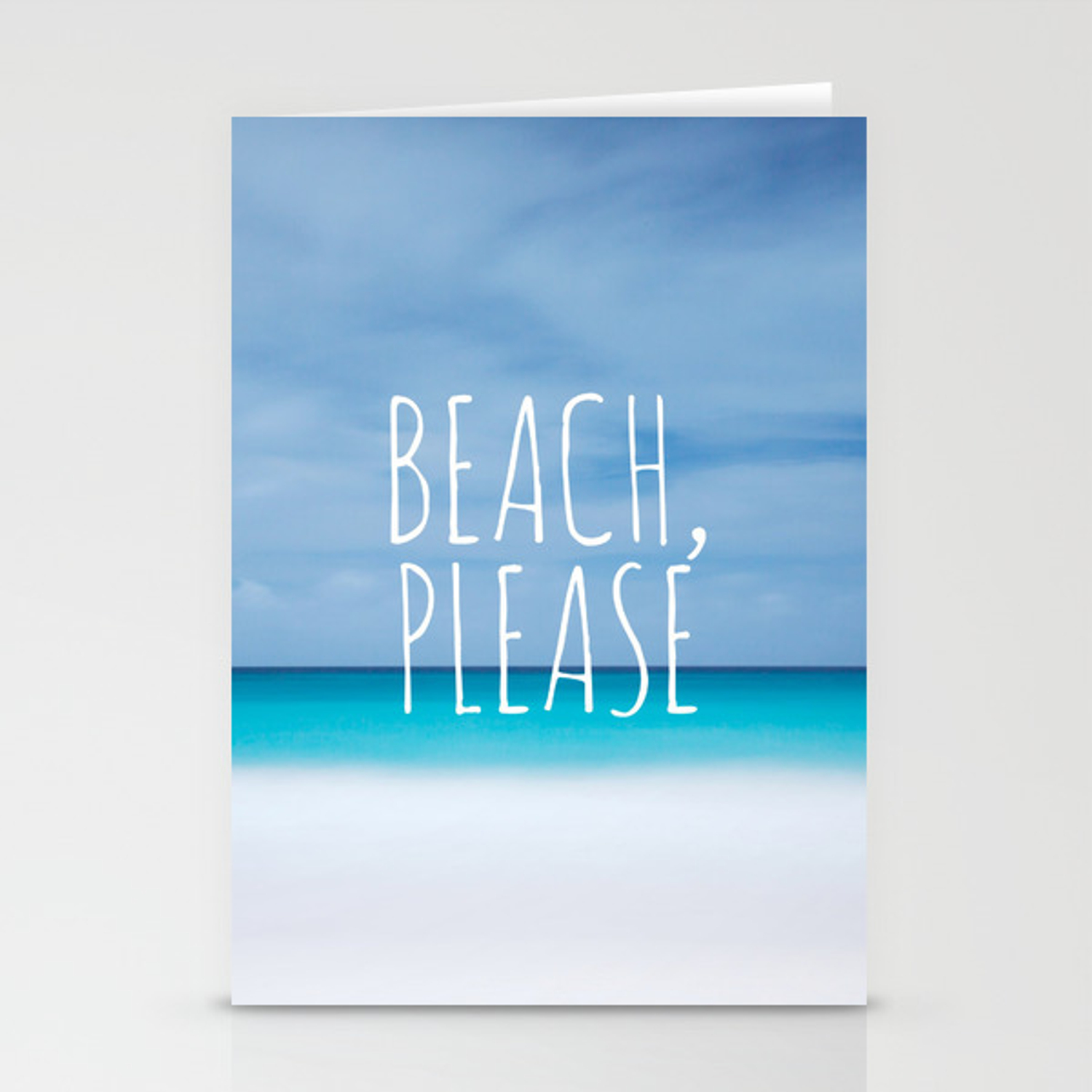 Beach Please Funny Ocean Coast Photo Hipster Travel Wanderlust Quotation Saying Photograph Stationery Cards By Igalaxy Society6