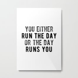 Inspirational - Run The Day Metal Print