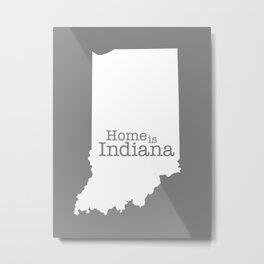 Home is Indiana state outline illustration Metal Print