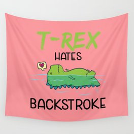 T-Rex Hates Backstroke Funny Swimming Dinosaur Wall Tapestry