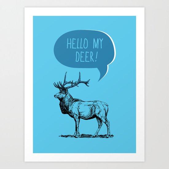 Deer Pun Art Print