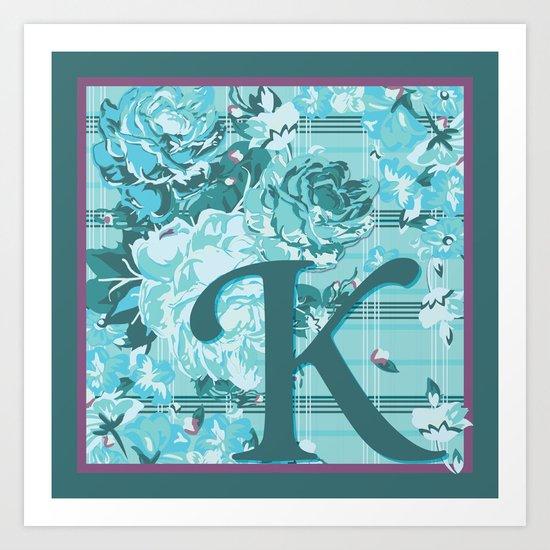 K is for Kimberly, Karen, Kaitlin, Karla, Kandace, Karinya, Kassandra, Kamilla Art Print