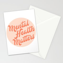 MENTAL HEALTH MATTERS - Circle Style Stationery Cards