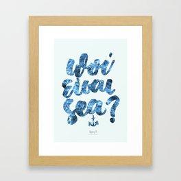 Pou eisai esy? Framed Art Print