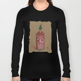 Sriracha Sauce - These are the things I use to define myself Long Sleeve T-shirt