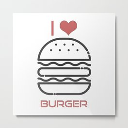 I Love Burger - BBQ Barbecue Grill Design Metal Print