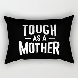 Tough a a Mother - Black and White Rectangular Pillow