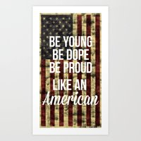 american Art Prints featuring American by Karolis Butenas