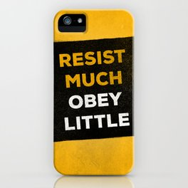 Resist much obey little iPhone Case