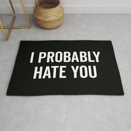 Hate You Funny Quote Rug