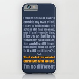 We All Need Mirrors iPhone Case