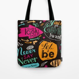 Never say never! Tote Bag