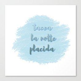 Tacea La Notte Placida | Il Trovatore | Verdi Canvas Print