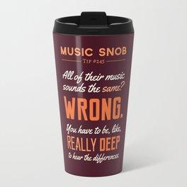 Like, Really DEEP — Music Snob Tip #245 Travel Mug