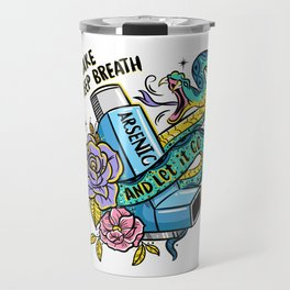 Poison of Choice: Arsenic Inhaler Travel Mug