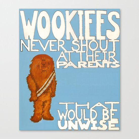 Wookiees Never Shout Canvas Print