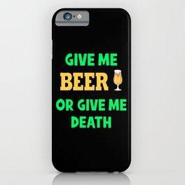 Drink Beer Beer Lover Foam Head Beer Glass iPhone Case