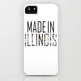 Made In Illinois iPhone Case