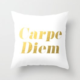 Carpe Diem (Gold) Throw Pillow