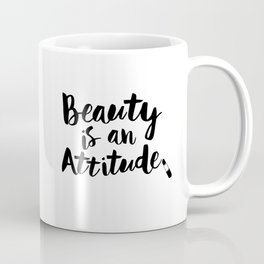 Beauty is An Attitude black and white monochrome typography poster design home decor bedroom wall Coffee Mug