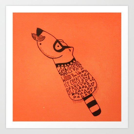 Would you like an ice cream Bear Art Print