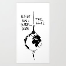 HANG THE WORLD. Art Print