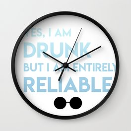 Drunk but entirely reliable Wall Clock