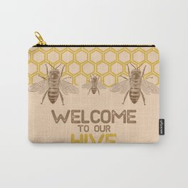 Welcome to Our Hive Carry-All Pouch