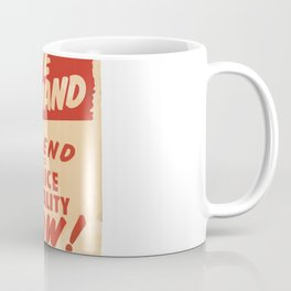 1963 old poster anti-racism, we demand and end to police brutality now Coffee Mug