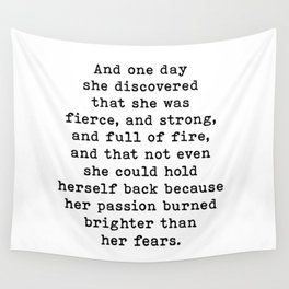 And One Day She Discovered That She Was Fierce And Strong, Motivational Quote Wall Tapestry