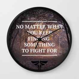 The Last of Us Quote Fireflies Wall Clock