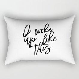 PRINTABLE Art,I Woke Up Like This,Girls Room Decor,Girls Bedroom Decor,Gift For Her,Quote Prints Rectangular Pillow