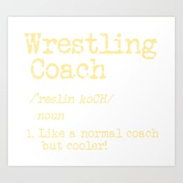 Wrestling Coach Gift I Greco Roman I Cool Definition Art Print