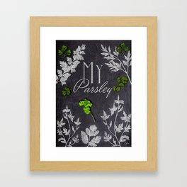 My Parsley Framed Art Print