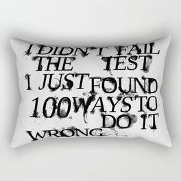 I Did Not Fail Rectangular Pillow