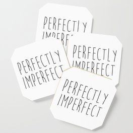 Perfectly Imperfect Funny Quote Coaster