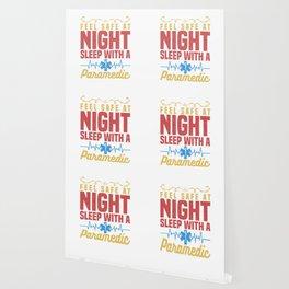 Feel Safe At Night Sleep With a Paramedic Doctor Nurse Design Wallpaper