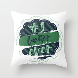 Waiter Number One Throw Pillow