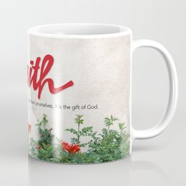 Through faith. Coffee Mug
