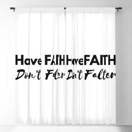 have faith don't falter Blackout Curtain