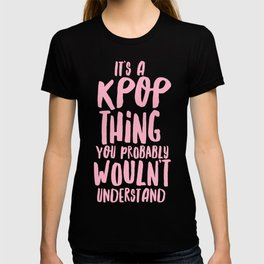 KPOP THING T-shirt