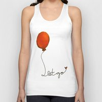 let it go Tank Tops featuring Let go by Whatcha-McCall-it