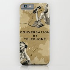 Conversation by Telephone Slim Case iPhone 6s