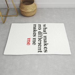What makes me different makes me me | Motivational Inspirational Typography Rug