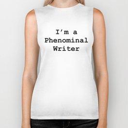 Phenominal Writer Biker Tank