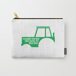 Dad's Tractor Ploughing Your Mum Carry-All Pouch