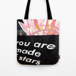 YOU ARE MADE OF STARS Tote Bag
