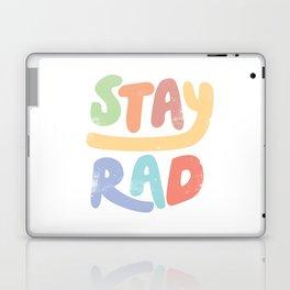 Stay Rad colors Laptop & iPad Skin