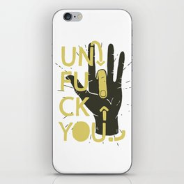 unfuck you 1 iPhone Skin